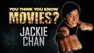 Jackie Chan - You Think You Know Movies