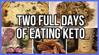 TWO Full days of Eating Keto