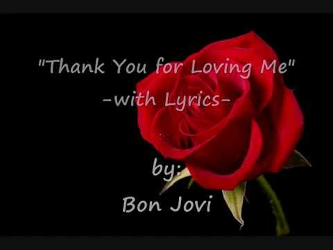 Thank You For Loving Me  with Lyrics: Bon Jovi