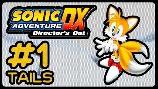 Let's Play Sonic Adventure DX - TAILS - Part 1 (1080p/60fps)