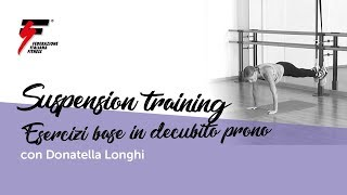 Suspension training, esercizi in decubito prono con Donatella Longhi
