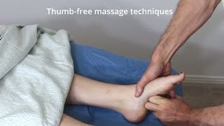Massage Tutorial: Thumb-free techniques