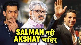 Akshay Kumar ने छीनी Salman Khan की ये बड़ी फिल्म | Sanjay Leela Bhansali ने किया ऐलान