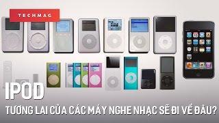 TechBack: iPod và tương lai của các máy nghe nhạc sẽ đi về đâu?