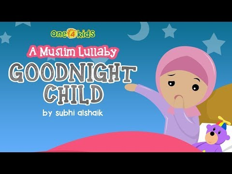 Nasheed - Goodnight Child: A Muslim Lullaby | Hd video