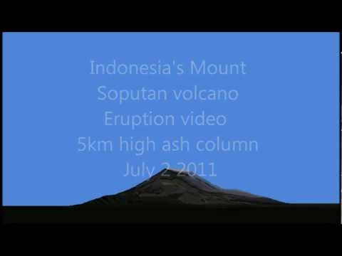 Massive Volcano Eruption Mount Soputan   July 2011