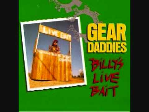 Gear Daddies - Stupid Boy