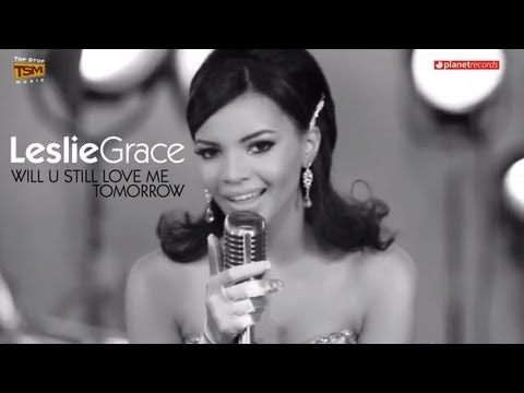 leslie-grace-will-u-still-love-me-tomorrow-official-hd-video.html
