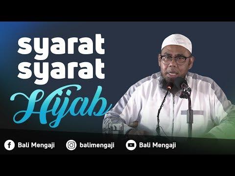 Video Singkat: Syarat-Syarat Hijab - Ustadz Zainal Abidin Syamsuddin, Lc