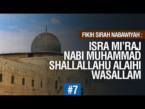 Isra Miraj Nabi Muhammad Shallallahu alaihi wasallam #7 - Ustadz Ahmad Zainuddin Al Banjary