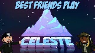 Best Friends Play Celeste