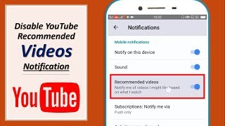 Disable YouTube Recommended Videos Notification in Android