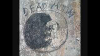 Watch Dead Moon My Escape video