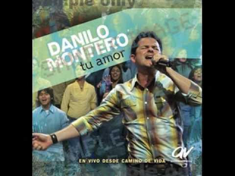 Danilo Montero -  Tu Amor