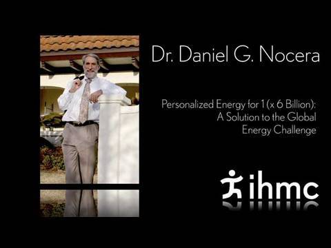 Dr. Daniel G. Nocera - A Solution to the Global Energy Challenge
