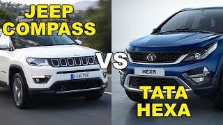 Jeep Compass vs Tata Hexa-Comparison face to face