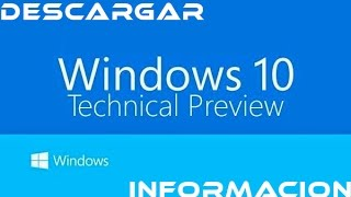 Windows 10 technical preview Cambios Información Funcionamiento