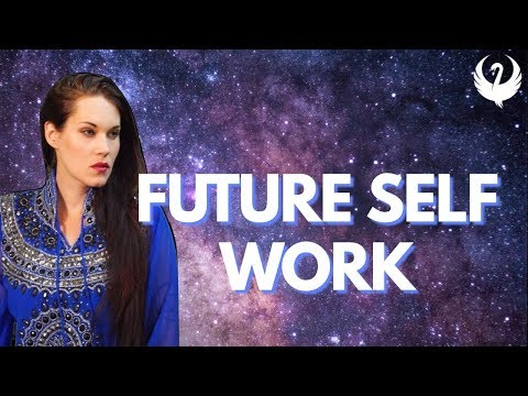 Future Self Work (a process for success) - Teal Swan -