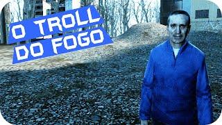 Garry's Mod: Hide And Seek - O Troll do Fogo