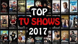Top 10 Most Rated TV Shows/Series - Most Viewed 2017