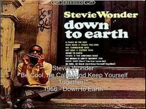 Stevie Wonder -Be Cool, Be Calm (And Keep Yourself Together)