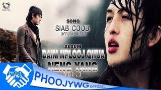 Neng Yang - Siab Coob (Official Audio)