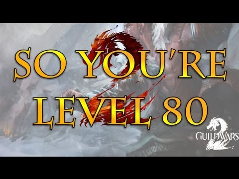 Guild Wars 2 - How To Get Started at Level 80 - 2013 Edition