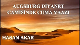 Hasan Akar - Augsburg Diyanet Camisinde Cuma Vaazı