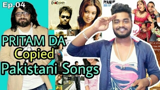 Ep.04 | Pakistani Songs Copied by Bollywood (Part 1)#PRITAM DA Special Plagiarism