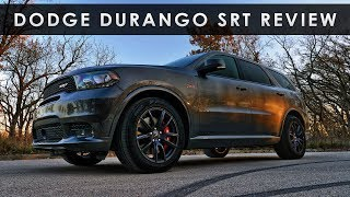 Review | 2018 Dodge SRT Durango | Protein Shake Hauler
