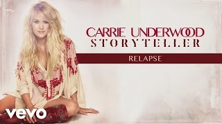 Carrie Underwood Relapse