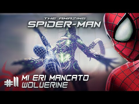 The Amazing Spiderman - Ep. #11 - Mi eri mancato Wolverine