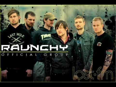 Raunchy - Somebody