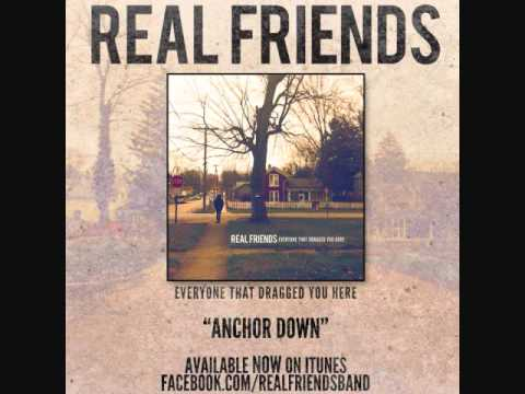 Real Friends - Anchor Down