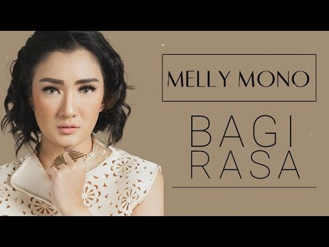 download lagu Melly Mono - Bagi Rasa gratis
