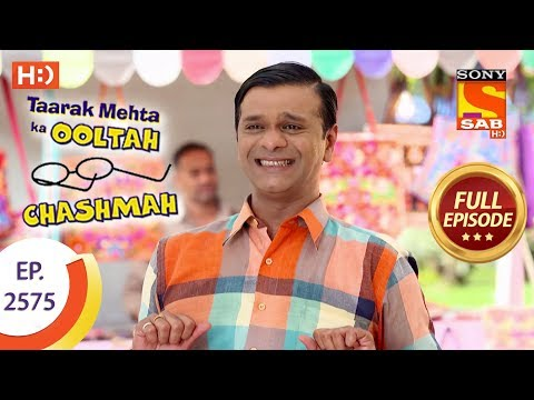 Taarak Mehta Ka Ooltah Chashmah - Ep 2575 - Full Episode - 12th October, 2018 thumbnail