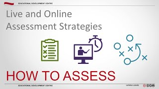 How To Assess? Live and Online Assessment Strategies - Assessment Workshop 2