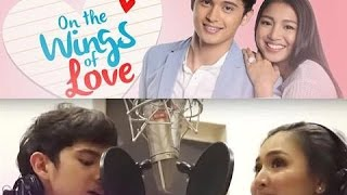 James Reid And Nadine Lustre - On The Wings Of Love Pop Version