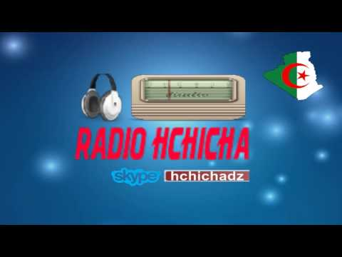 Emission RadioHchicha - Live (Samedi  20 heures - Heure d'Alger ya kho :)