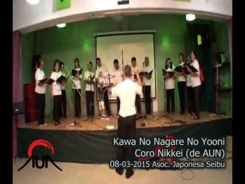 Kawa No Nagare No Yooni - Coro Nikkei (de AUN - Asociación Universitaria Nikkei)