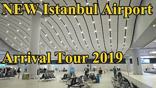 NEW Istanbul Airport 2019 Arrival Tour Complete