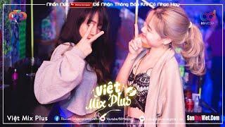 NONSTOP VIỆT MIX 2020 ♫ ( HOT ) Tướng Quân Remix, Hãy Trao Cho Anh Vocal Nữ | VIỆT MIX PLUS