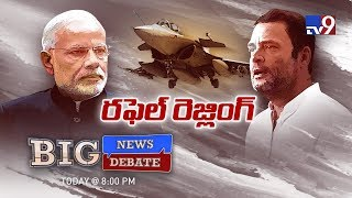Big News Big Debate : BJP Vs Congress over Rafale deal || Rajinikanth TV9