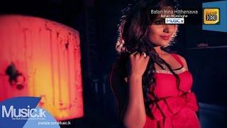 Balan Inna Hithenawa - Rehan Wijesinghe