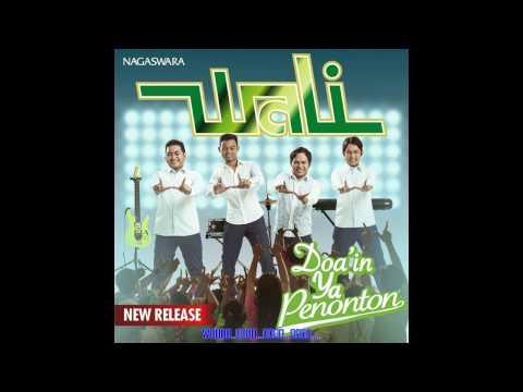 Wali Band - Doa'in Ya Penonton (Lirik)