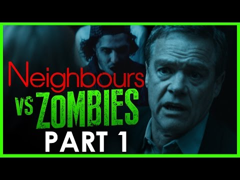 Neighbours VS Zombies Part 1 *HALLOWEEN SPECIAL*