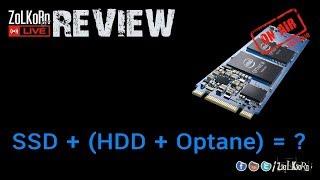 เมื่อ Optane เร่ง HDD ลูกที่สองได้ จะแจ่มขนาดไหน มาลองกัน ? : ZoLKoRn on Live #122