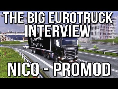 The Big Eurotruck Interview - Nico (ProMod) - Livestream Recording