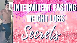 7 INTERMITTENT FASTING WEIGHT LOSS SECRETS  HOW TO GET INTERMITTENT FASTING RESULTS! \ EQUIP FOODS