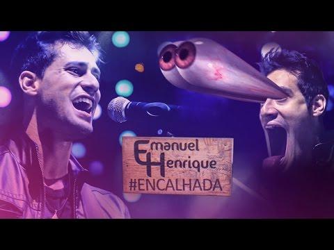 Emanuel Henrique - Encalhada (Clipe Oficial)